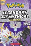 Legendary and Mythical Pokémon Guide