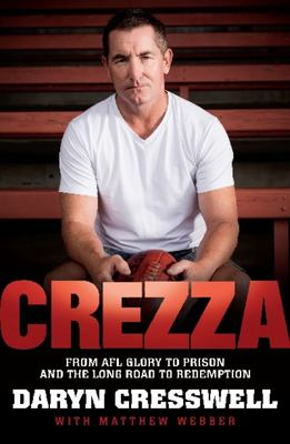 Crezza: From AFL Glory to Prison and the Long Road to Redemption
