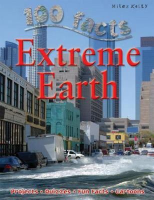 100 Facts - Extreme Earth