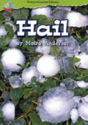 Hail (Reading Level 23/F&P Level N)