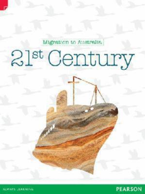 21st Century: Migration to Australia - United