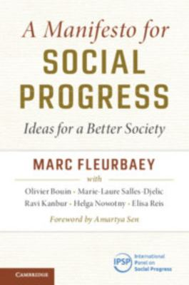 A Manifesto for Social Progress - Ideas for a Better Society