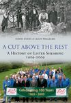 A CUT ABOVE THE REST : A HISTORY OF LISTER SHEARING 1909-2009