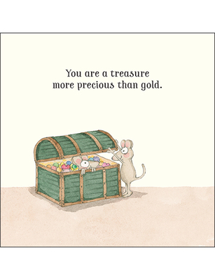 Card - You Are A Treasure More Precious Than Gold