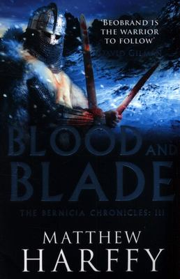 Blood and Blade (#3 Bernicia Chronicles)