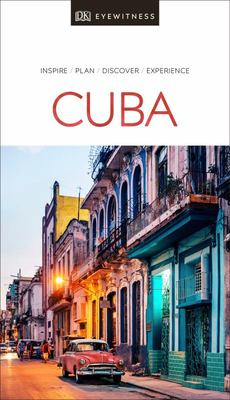 Cuba - DK Eyewitness Travel Guide