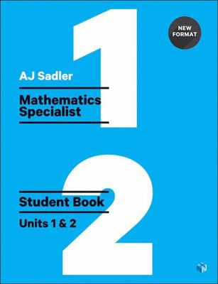 Mathematics Specialist Student Book with Code Unit 1 & 2 - Sadler 1st Ed Revised New Format - P11822 - Cengage