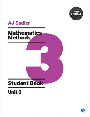 Mathematics Methods Student Book with Code Unit 3 - 1st Ed Revised New Format