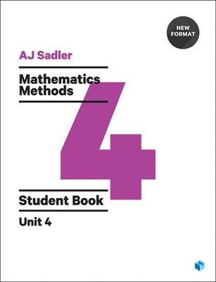 Mathematics Methods Student Book with Code Unit 4 - 1st Ed Revised New Format - P00716 - Cengage