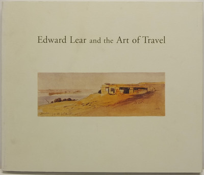 Edward Lear and the Art of Travel