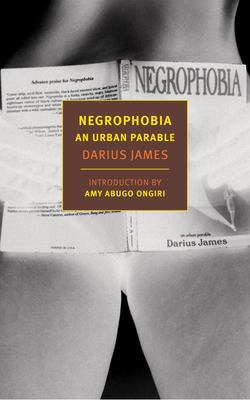 Negrophobia - An Urban Parable