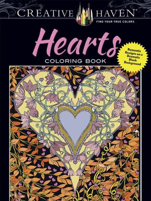 Creative Haven Hearts Coloring Book - Romantic Designs on a Dramatic Black Background