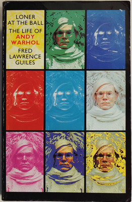 Loner at the Ball - The Life of Andy Warhol