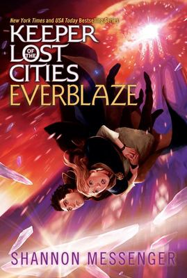 Everblaze (Keeper of the Lost Cities #3)