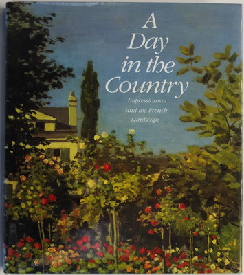 A Day in the Country - Impressionism and the French Landscape
