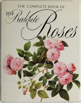 The Complete Book of 169 Redoute Roses