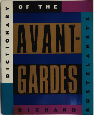 The Dictionary of the Avant-Garde