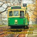 Voices from the Melbourne Jewish Community