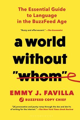 A World Without Whom - Essential Guide to Language in the BuzzFeed Age