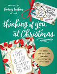 Thinking of You at Christmas - DIY Cards and Gifts for the Most Wonderful Time of the Year