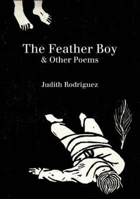The Feather Boy & Other Poems