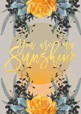 You Are My Sunshine (PY-C-0305F)