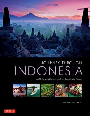 Journey Through Indonesia - An Unforgettable Journey from Sumatra to Papua