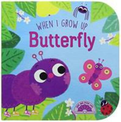 Butterfly (When I Grow Up)