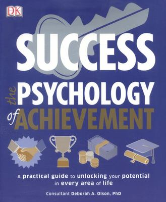 The Psychology of Achievement: Success