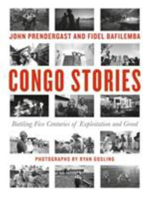 Congo Stories - Battling five centuries of greed