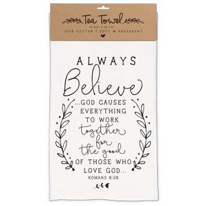 Always Believe // Tea Towel