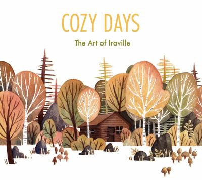 Cozy Days - The Art of Iraville