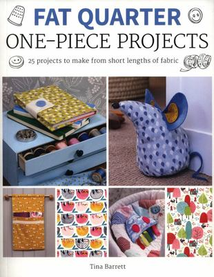 Fat Quarter - One Piece Projects