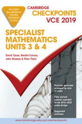 Cambridge Checkpoints VCE Specialist Mathematics 3 And4 2019 and QuizMeMore