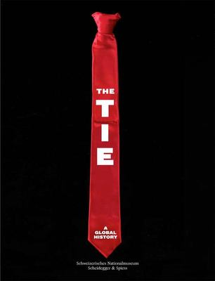 The Tie - A Global History