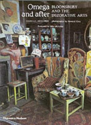 Omega and After:Bloomsbury and The Decorative Arts