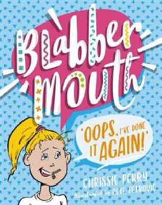 Oops, I've Done it Again (Blabbermouth #1)