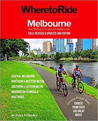 Where to Ride: Melbourne 3/e
