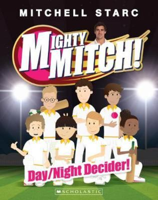 Day/Night Decider (Mighty Mitch #5)