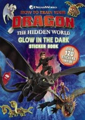 How to train your dragon: The Hidden world: Glow in the dark sticker book
