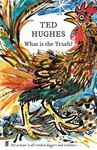 What Is the Truth? (Collected Animal Poems #2)