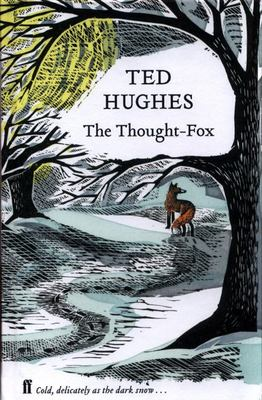 The Thought Fox - Collected Animal Poems Vol 4