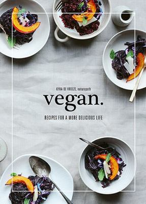Vegan - Recipes for a More Delicious Life