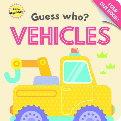 Little Beginners Guess What Fold Out Book Vehicle