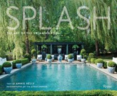 Splash - The Art of the Swimming Pool