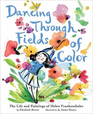 Dancing Through Fields of Color - The Art of Helen Frankenthaler