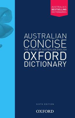 Australian Concise Oxford Dictionary PB 6ed