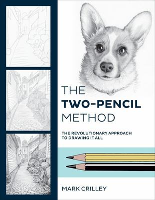 The Two-Pencil Method - The Revolutionary Approach to Drawing It All
