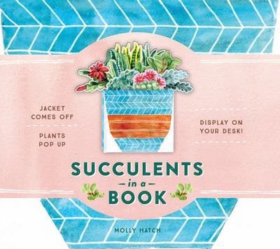 Succulents in a Book - Jacket Comes off; Plants Pop up; Display on Your Desk!