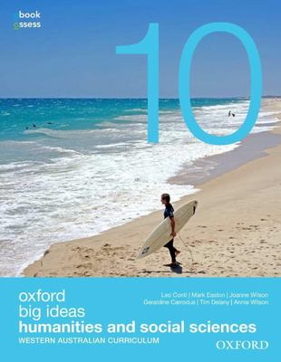 Oxford Big Ideas Humanities and Social Sciences 10 WA Curriculum Student Book+obook Assess - Oxford